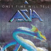 Only Time Will Tell by ASIA album cover