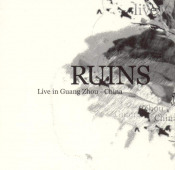Live In Guang Zhou, China by RUINS album cover