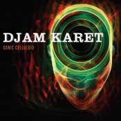 Sonic Celluloid by DJAM KARET album cover