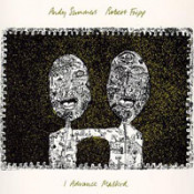 I Advance Masked (with Andy Summers) by FRIPP, ROBERT album cover