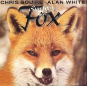 Run With The Fox (Chris Squire & Alan White) by SQUIRE, CHRIS album cover