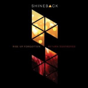 Rise Up Forgotten, Return Destroyed by SHINEBACK album cover