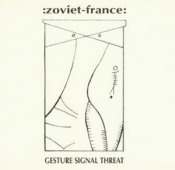 Gesture Signal Threat by ZOVIET FRANCE album cover