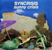 Sunny Crisis by SYNCRISIS album cover