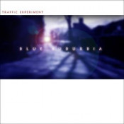 Blue Suburbia by TRAFFIC EXPERIMENT album cover