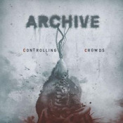 Controlling Crowds by ARCHIVE album cover