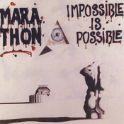 Impossible Is Possible by MARATHON album cover