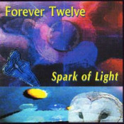 Spark of Light by FOREVER TWELVE album cover