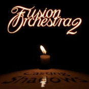 Casting Shadows by FUSION ORCHESTRA 2 album cover