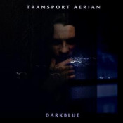 Darkblue by TRANSPORT AERIAN album cover