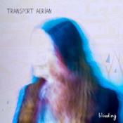 Bleeding by TRANSPORT AERIAN album cover