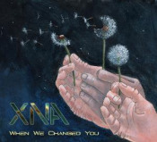 When We Changed You by XNA album cover