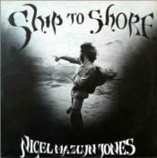 Ship to Shore by JONES, NIGEL MAZLYN album cover