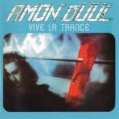 Vive La Trance by AMON DÜÜL II album cover