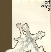Art Zoyd 3 [Aka: Symphonie Pour Le Jour Où Brûleront Les Cités] by ART ZOYD album cover