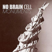 Monuments by NO BRAIN CELL album cover
