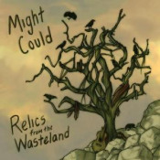 Relics From the Wasteland by MIGHT COULD album cover