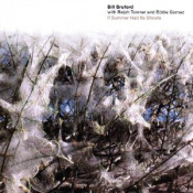Bill Bruford & Ralph Towner & Eddie Gomez: If Summer Had Its Ghosts by BRUFORD, BILL album cover