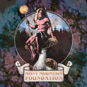 Misty Mountain Foundation by MISTY MOUNTAIN FOUNDATION album cover