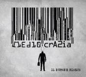 Mediocrazia by RUMORE BIANCO, IL album cover