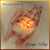 Fortune Telling  by STRANGEFISH album cover