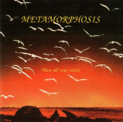 Then All Was Silent  by METAMORPHOSIS album cover