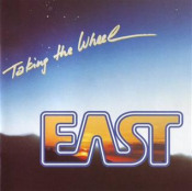 Taking The Wheel by EAST album cover