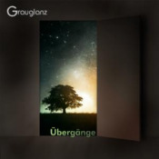 Übergänge  by GRAUGLANZ album cover