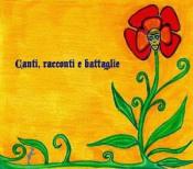 Canti, Racconti e Battaglie by IL FAUNO DI MARMO / THE REBUS album cover