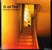 By the Time it Gets Dark by US AND THEM album cover