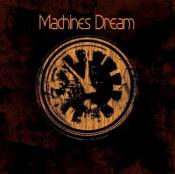 Machines Dream by MACHINES DREAM album cover