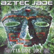 Paradise Lost by AZTEC JADE album cover