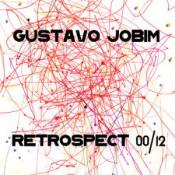 Retrospect 00/12 by JOBIM, GUSTAVO album cover