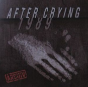 After Crying 1989 by AFTER CRYING album cover