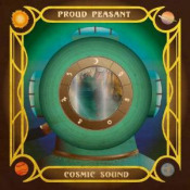 Cosmic Sound by PROUD PEASANT album cover