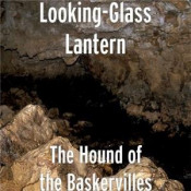 The Hound of the Baskervilles by LOOKING-GLASS LANTERN album cover