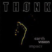 Earth Vision Impact by THONK album cover