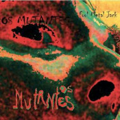 Fool Metal Jack by MUTANTES, OS album cover