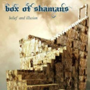 Belief and Illusion by BOX OF SHAMANS album cover