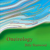 Oneirology by SHERWOOD, BILLY album cover