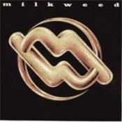 Milkweed by MILKWEED album cover