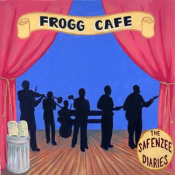 The Safenzee Diaries by FROGG CAFE album cover