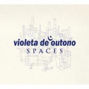 Spaces by VIOLETA DE OUTONO album cover