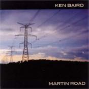 Martin Road by BAIRD, KEN album cover