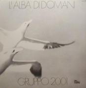 L'Alba di Domani by GRUPPO 2001 album cover