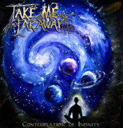 Contemplation of Infinity by TAKE ME FAR AWAY album cover